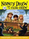 The Zoo Crew (eBook): Nancy Drew and the Clue Crew Series, Book 14
